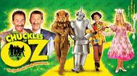 Poster for The Chuckles of Oz showing the Chuckle Brothers and the characters of The Wizard of Oz